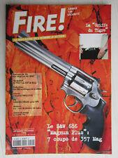 """FIRE ! N° 29 /PM soviétiques WWII/Tikka 512S/CZ50/70 /S&W 686""""magnum plus""""/TAU-7"""