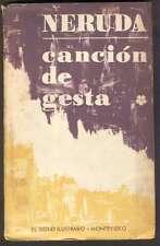 Pablo Neruda Book Cancion De Gesta 1968 Ed El Siglo Ilustrado