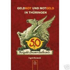 Geldnot und Notgeld in Thüringen von Ingrid Bubeck (2007, Taschenbuch)