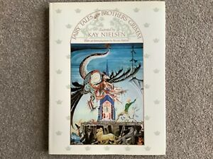 The Fairy Tales of The Brothers Grimm Illustrated by Kay Nielsen 1979