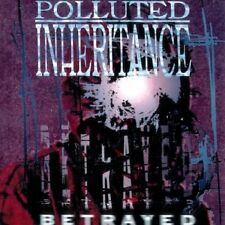 POLLUTED INHERITANCE - Betrayed  [Re-Release] CD
