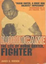 Hurricane: The Life of Rubin Carter, Fighter By James S. Hirsch. 9781841151304
