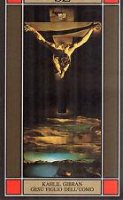 Gesù figlio dell'uomo- K.GIBRAN, 1987 SE edizioni - ST305