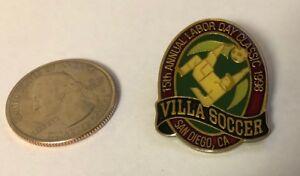 1998 Villa Soccer San Diego 15th Annual Labor Day Classic Pin