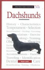 A NEW OWNER'S GUIDE TO DACHSHUNDS by Kaye Ladd (1996), HC