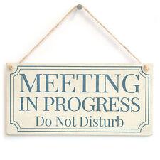 Meeting in Progress Do Not Disturb - Home Office Study Privacy Door Sign Plaque