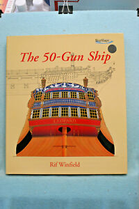 The 50 Gun Ship - Rif Winfield - Hardbound