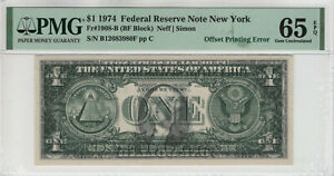 1974 $1 FEDERAL RESERVE NOTE NEW YORK OFFSET PRINTING ERROR PMG GEM UNC 65 EPQ