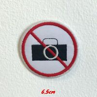 No Photography Sign Iron Sew on Embroidered Patch #1496