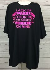 Lack of Preparation On Your Part Unisex 3X Black T Shirt Spellout Short Sleeves