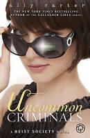Carter, Ally, Uncommon Criminals: Book 2 (Heist Society), Very Good Book