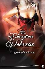 The Education of Victoria, Meadows, Angela, New Book