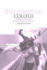 The Creative College: Building a Successful Learning Culture in the Arts Paperba