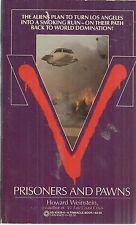 V Prisoners and Pawns by Howard Weinstein 1985, Paperback Veru Good