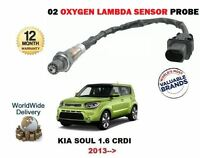 FOR KIA SOUL 1.6 DT CRDI D4FB 2013 > NEW 02 OXYGEN LAMBDA SENSOR DIRECT FIT