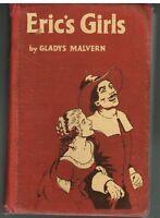 Eric's Girls by Gladys Malvern 1949 1st Ed. Rare Vintage Book!  $