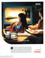 PUBLICITE ADVERTISING 065  2004  CANON  digital camcorder MVX3 i