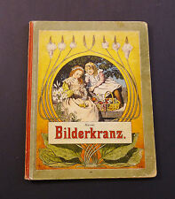 Neuer Bilderkranz  Anschauungs -Bilderbuch  Elise Voigt  Steinkamp Duisburg 1900