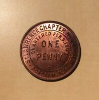 Masonic Penny St. Lawrence Potsdam NY Chartered 1809 Chapter No. 24 RAM