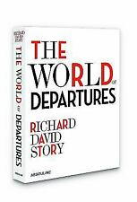 The World of Departures by Richard David Story Hardcover Book (English)