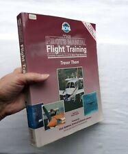 Flight Training The Pilots Manual Book AOPA Instructional