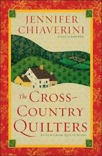 The Elm Creek Quilts: The Cross-Country Quilters 3 by Jennifer Chiaverini...