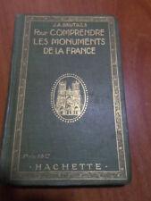 BRUTAILS COMPRENDRE LES MONUMENTS DE LA FRANCE 1919 ILLUSTRATIONS ARCHEOLOGIE