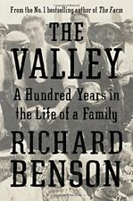 The Valley: A Hundred Years in the Life of a Family,Richard Benson