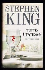 STEPHEN KING TUTTO E' FATIDICO 14 STORIE NERE - SPERLING & KUPFER NARRATIVA 2002