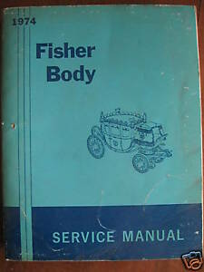 1974 GM Fisher Body Service Manual