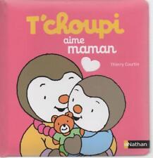 T'CHOUPI AIME MAMAN  / NATHAN