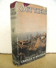 Out There by Charles W. Whitehair 1918 HB/DJ First Edition