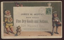 TRADE CARD STEUBENVILLE Ohio/OH  James W Moffat Dry Goods Store 1881