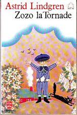 Zozo La Tornade *  Astrid Lindgren * Livre de Poche jeunesse roman 8 ans humour