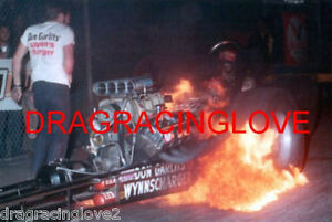 """Don """"Big Daddy"""" Garlits 1970 """"WynnsCharger"""" Top Fuel Dragster """"FIRE"""" PHOTO!"""