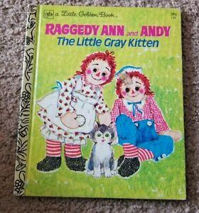 1978 4th RAGGEDY ANN AND ANDY Gray Kitten Polly Curren A LITTLE GOLDEN BOOK #139