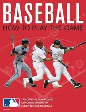 Baseball: How To Play The Game: The Official Playing and Coaching-ExLibrary