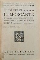 Il Morgante  di Luigi Pulci,  1926,  Sansoni Editore - ER