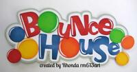 BOUNCE HOUSETITLE play girl boy scrapbook premade paper piecing by Rhonda