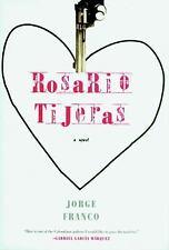 ROSARIO TIJERAS - FRANCO, JORGE/ RABASSA, GREGORY (TRN) - NEW HARDCOVER BOOK