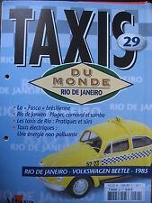 FASCICULE 29   BOOKLET TAXI DU MONDE VOLKSWAGEN COCINELLE / RIO DE JANEIRO /1985