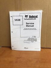 Bobcat V638 Telehandler Service Manual Shop Repair Book 1 Part Number # 6904755