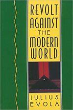 Revolt Against the Modern World Hardcover 1995 by Julius Evola