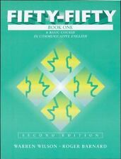 Fifty-Fifty Book One: A Basic Course in Communicative English, Second -ExLibrary