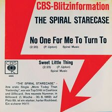 "7"" THE SPIRAL STARECASE No One For Me To Turn To CBS-BLITZINFORMATION orig. 1969"