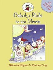 The Land of Milk and Honey: Catch a Ride to the Moon : Whimsical Rhymes to Read