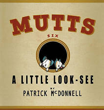 A Little Look-See:  Mutts 6 by Patrick McDonnell