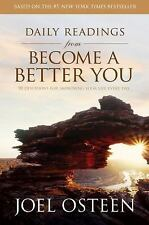Daily Readings from Become a Better You: 90 Devotions for Improving Your Life Ev
