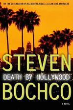Death by Hollywood : A Novel by Steven Bochco (2003, Hardcover) ISBN 1400061563
