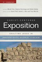 Exalting Jesus in Zephaniah, Haggai, Zechariah, and Malachi, Paperback by Fri...